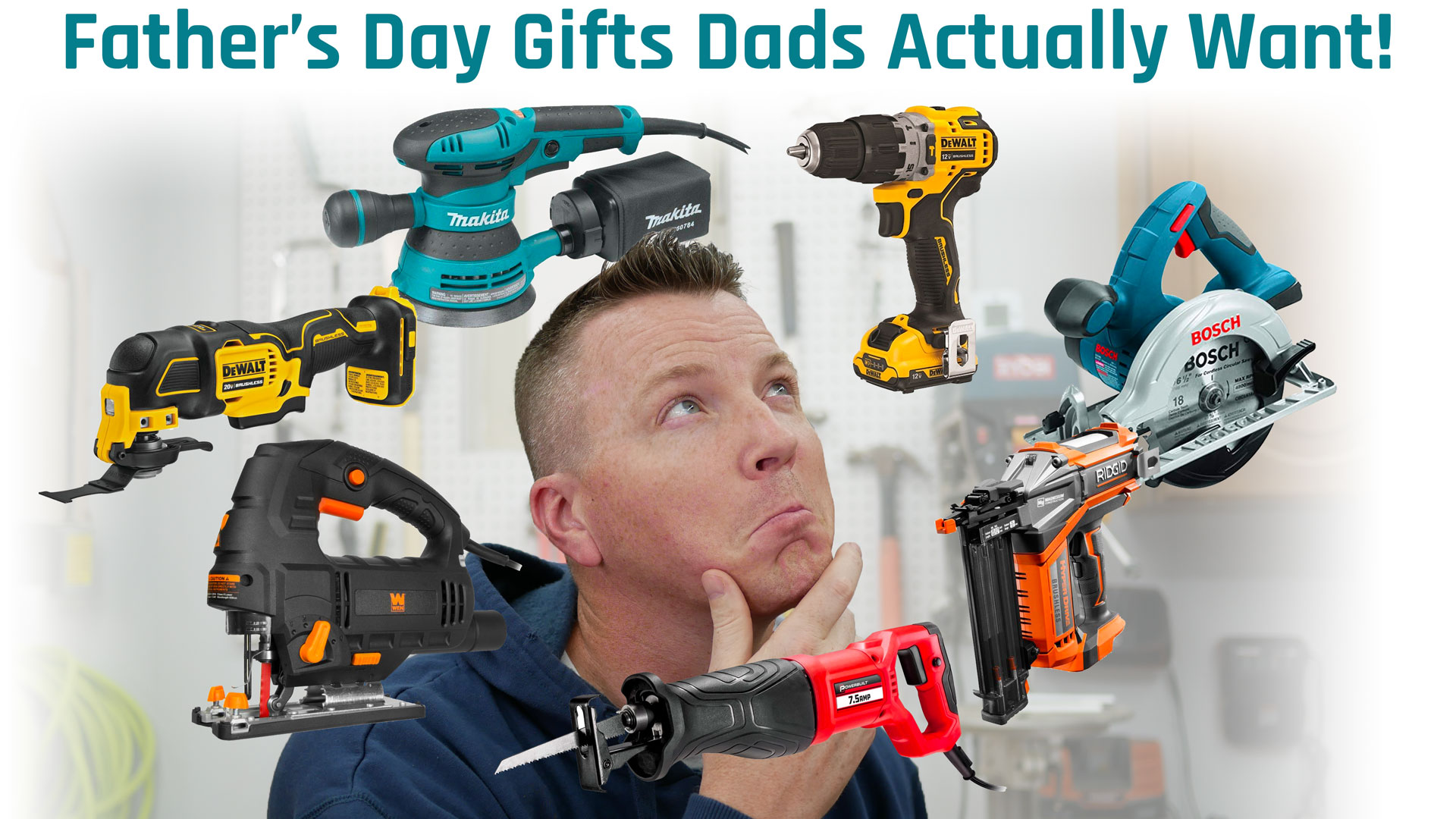 6 Power Tools Every Dad Needs- Great Gift Guide!
