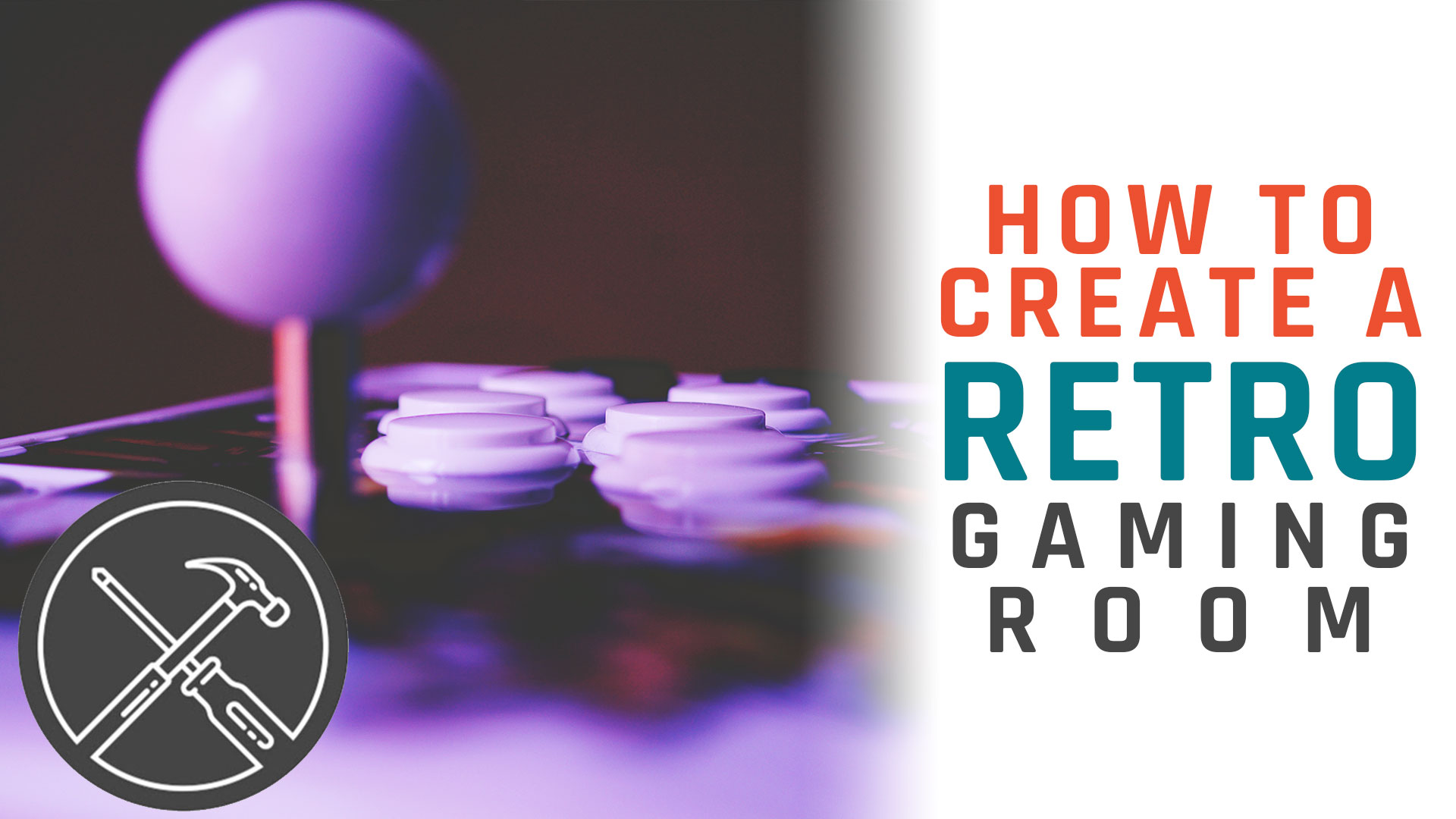How to Create a Retro Gaming Room
